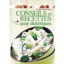 Conseils et recettes pour diabétiques