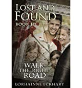 By Eckhart, Lorhainne [ Lost and Found ] [ LOST AND FOUND ] Mar - 2013 { Paperback }