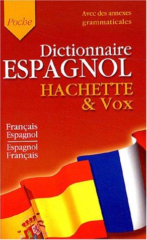 Dictionnaire Français/Espagnol Espagnol/Français