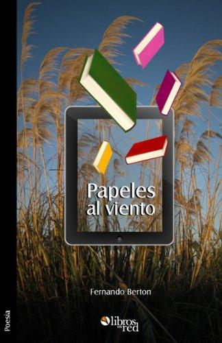 Papeles al viento por Fernando Berton
