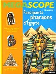 Fascinants Pharaons d'Egypte (des autocollants et des fiches à détacher + 1 histoire + 1 dossier