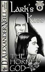 Lark's Kiss: The Horned God