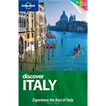 Lonely Planet Discover Italy (Full Color Country Travel Guide) by Cristian Bonetto (2010-04-01)