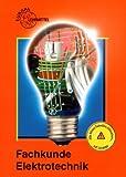 Fachkunde Elektrotechnik (Europa-Fachbuchreihe für elektrotechnische und elektronische Berufe) mit CD-ROM