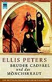 Bruder Cadfael und das Mönchskraut - Ellis Peters