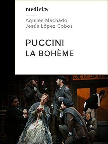 Puccini, La Bohème – Jesús López Cobos, Teatro Real Madrid [OV]