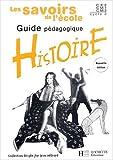 Histoire Cycle 3 : Guide pédagogique