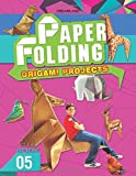 Dreamland's creative world of paper folding. Book 5