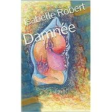 Damnée (French Edition)