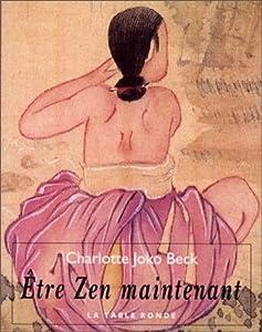 """Afficher """"Être zen maintenant"""""""