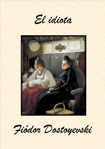 El idiota por Fiódor Dostoyevski