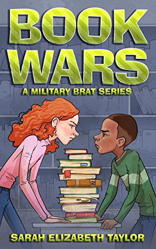 Book Wars: A Military Brat Series (The New Kid 1) (English Edition)