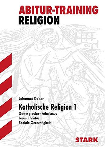 Abitur-Training - Religion Katholische Religion 1