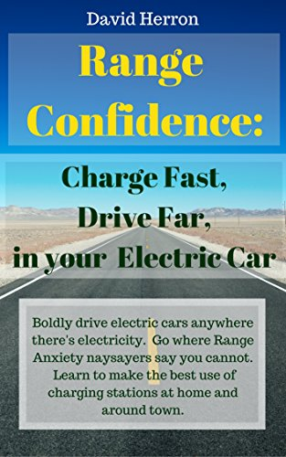 range-confidence-charge-fast-drive-far-with-your-electric-car-english-edition