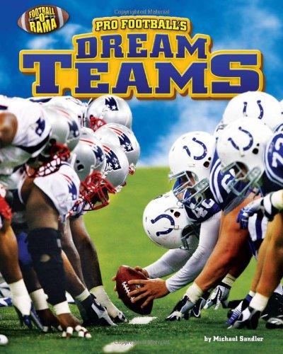 Pro Football's Dream Teams (Football-o-Rama) por Michael Sandler