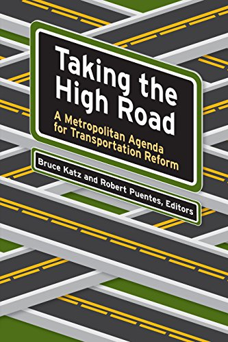 Taking the High Road: A Metropolitan Agenda for ...