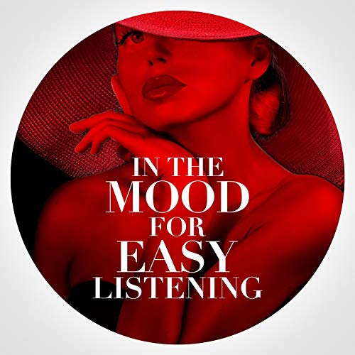 In the Mood for Easy Listening