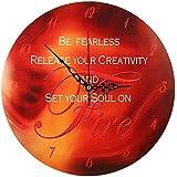 """Wanduhr – """"Sei Furchtlos, befreien Sie Ihre Kreativität und entflammen Sie Ihre Seele"""" (28 cm)"""