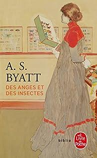 Des anges et des insectes par Antonia Susan Byatt