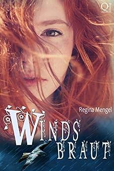 Windsbraut: Gesamtausgabe der Fantasytrilogie (German Edition) by [Mengel, Regina]