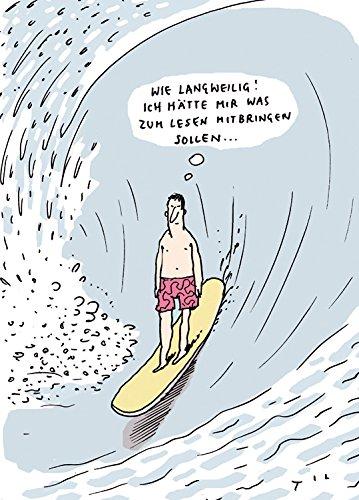 Postkarte A6 • 8179 ''Was zu lesen'' von Inkognito • Künstler: Til Mette • Satire • Cartoons • Urlaub (Wie Zu Lesen, Fashion)