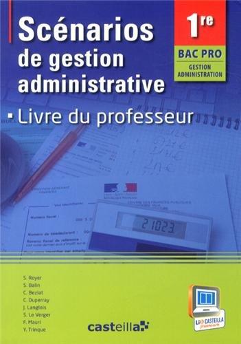 Scénarios de gestion administrative 1e Bac Pro : Livre du professeur (1Cédérom)