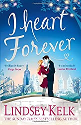 I Heart Forever: The brilliantly funny feel-good Christmas romance (I Heart Series, Book 7)