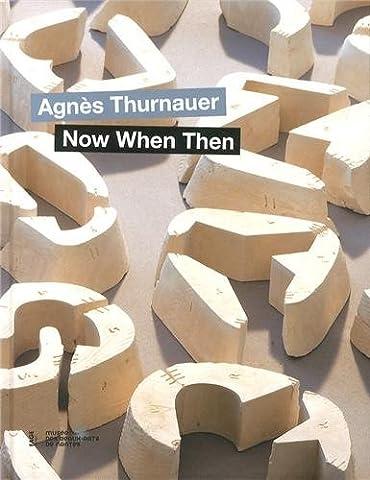 Agnès Thurnauer : Now When Then - Cat Rod
