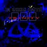 Anklicken zum Vergrößeren: In good faith - Trinity (Audio CD)