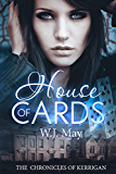 House of Cards (The Chronicles of Kerrigan Book 3)