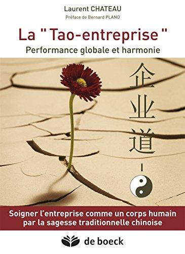 La Tao-entreprise : Performance globale et harmonie