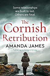 The Cornish Retribution : a gripping psychological drama