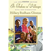 It Takes a Village, Tenth Anniversary Edition by Hillary Rodham Clinton (2006-12-12)