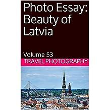 Photo Essay: Beauty of Latvia: Volume 53 (Travel Photo Essays) (English Edition)
