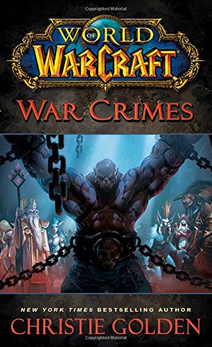 World Of Warcraft. War Crimes