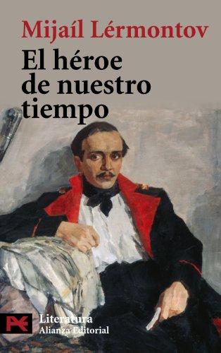 El héroe de nuestro tiempo (El Libro De Bolsillo - Literatura) por Mijaíl Lérmontov