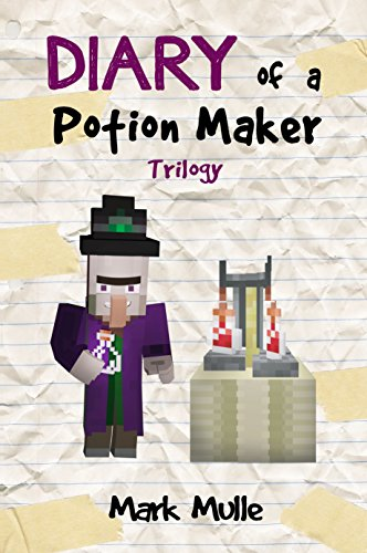 diary-of-a-potion-maker-trilogy-an-unofficial-minecraft-book-for-kids-ages-9-12-preteen-english-edit