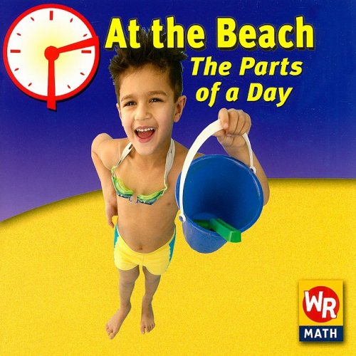 At the Beach: The Parts of a Day (I Can Tell Time)