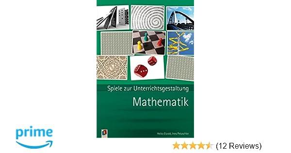 Mathematik (Spiele zur Unterrichtsgestaltung): Amazon.de: Heiko ...