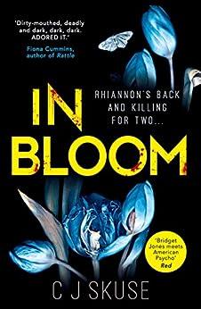 In Bloom by [Skuse, C.J.]