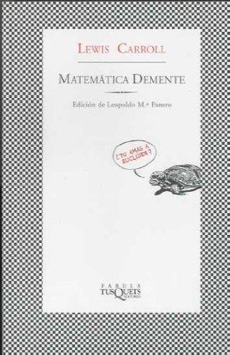 Matemática demente (FÁBULA) por Lewis Carroll
