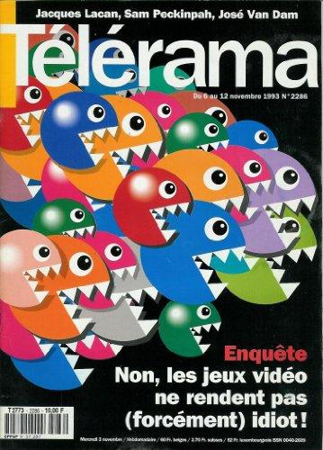 Télérama - n°2286 - 03/11/1993 - Enquête : Non, les jeux vidéo ne rendent pas (forcément) idiot ! par Collectif