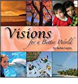 [Visions for a Better World - IPS [ VISIONS FOR A BETTER WORLD - IPS ] By Lapin, Jackie ( Author )Oct-01-2007 Compact Disc