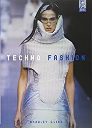 Techno Fashion by Bradley Quinn (2002-12-01)