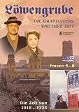 Löwengrube, Die Grandauers und ihre Zeit - Teil 02: Die Zeit von 1918 - 1923 (Folge 05-08)