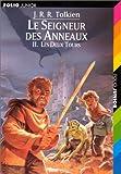 Le Seigneur des Anneaux 2. Les Deux Tours.