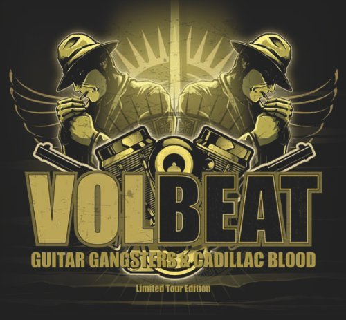 Guitar Gangsters & Cadillac Blood (Limited Tour Edition) by Volbeat