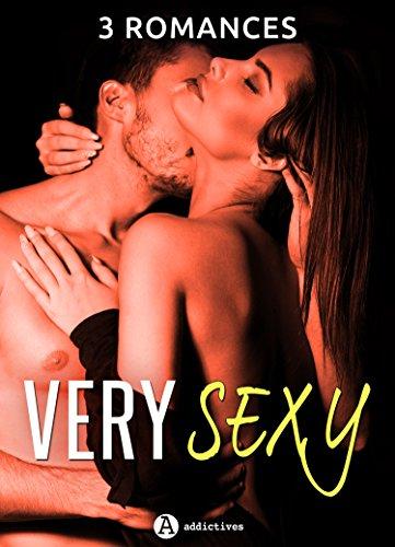 3 romances very Sexy par Rose M.  Becker