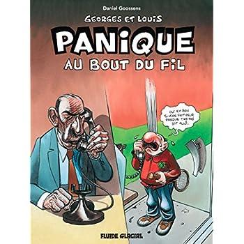 Georges et Louis romanciers - Tome 06 - Panique au bout du fil