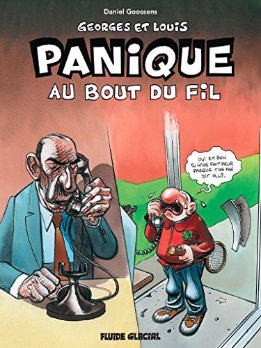 Georges et Louis, Tome 6 : Panique au bout du fil